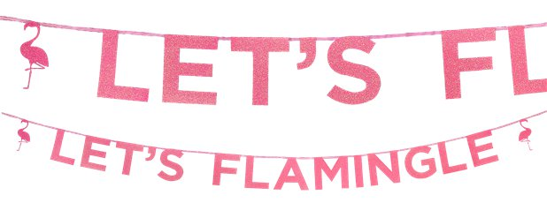 "Banner Pancarta Letras Purpurina Rosa Flamenco ""Let´s Flamingle"" - 3m"